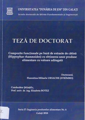 Cover for Compozite funcționale pe bază de extracte de cătină (Hippophae rhamnoides) cu obținerea unor produse alimentare cu valoare adăugată: teză de doctorat