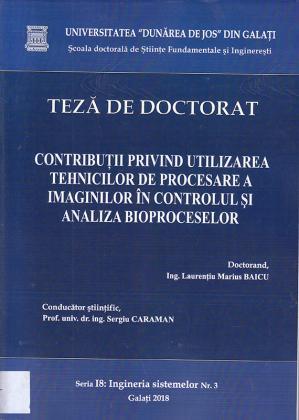 Cover for Contribuții privind utilizarea tehnicilor de procesare a imaginilor în controlul și analiza bioproceselor: teză de doctorat