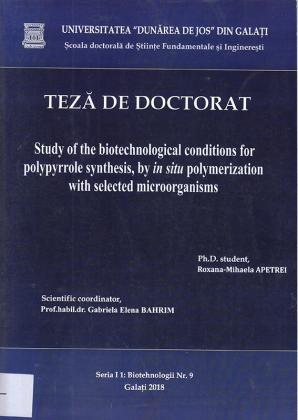 Cover for Study of the biotechnological conditions for polypyrrole synthesis, by in situ polymerization with selected microorganisms: teză de doctorat