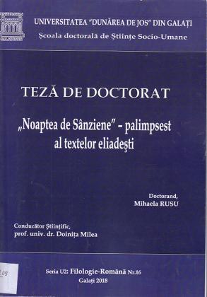 """Cover for """"Noaptea de Sânziene""""-palimpsest al textelor eliadești: teză de doctorat"""