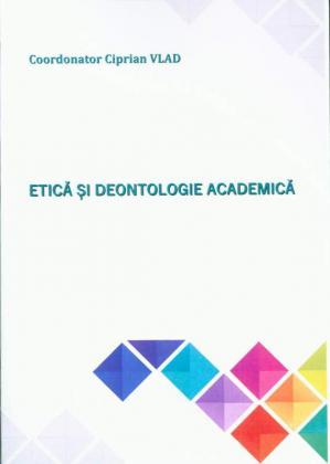 Cover for Etică și deontologie academică