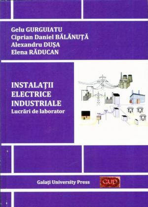 Cover for Instalații electrice industriale – lucrări de laborator