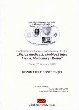 """Cover for Conferință științifică cu participarea elevilor:  """"Fizica medicală: simbioză între Fizică, Medicină  și Mediu"""" – rezumatele conferinței"""