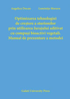 Cover for Optimizarea tehnologiei de creștere a sturionilor  prin utilizarea furajului aditivat cu compuși bioactivi  vegetali. Manual de prezentare a metodei
