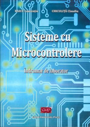Cover for Sisteme cu microcontrolere – îndrumar de laborator