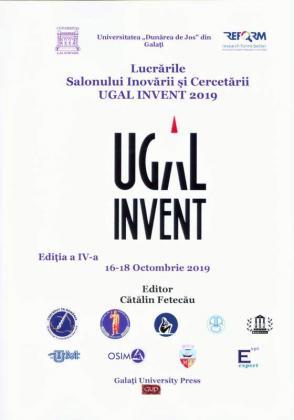 Cover for Lucrările Salonului Inovării și Cercetării UGAL INVENT 2019. Ediția a IV-a, 16-18 Octombrie 2019