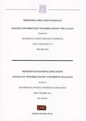 "Cover for The Annals of ""Dunarea de Jos"" University of Galati,  Fascicle II – Mathematics, Physic, Theoretical Mechanics,  No. 2 - 2018"