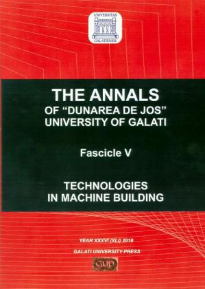 "Cover for The Annals of ""Dunarea de Jos"" University of Galati,  Fascicle V – Technologies in Machine Building, No. 1 - 2018"