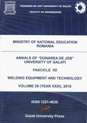 """Cover for The Annals of """"Dunarea de Jos"""" University of Galati.  Fascicle XII – Welding Equipment and Technology,  Volume 29, 2018"""