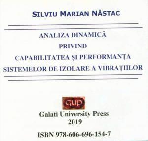 Cover for Analiza dinamică privind capabilitatea și performanța  sistemelor de izolare a vibrațiilor
