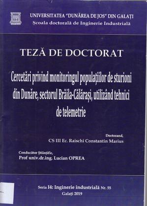 Cover for Cercetări privind monitoringul populațiilor de sturioni din Dunăre, sectorul Brăila-Călărași, utilizând tehnici de telemetrie : teză de doctorat