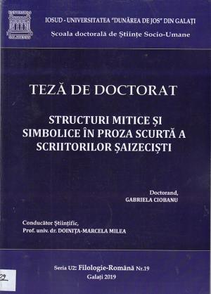 Cover for Structuri mitice și simbolice în proza scurtă a scriitorilor șaizeciști: teză de doctorat