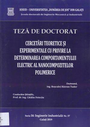 Cover for Cercetări teoretice și experimentale cu privire la determinarea comportamentului electric al nanocompozitelor polimerice: teză de doctorat