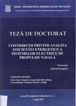 Cover for Contribuții privind analiza eficienței energetice a sistemelor electrice de propulsie navală: teză de doctorat