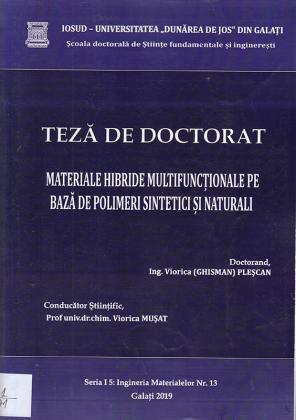 Cover for Materiale hibride multifunționale pe baza de polimeri sintetici și naturali: teză de doctorat