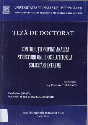 Cover for Contribuții privind analiza structurii unui doc plutitor la solicitări extreme: teză de doctorat