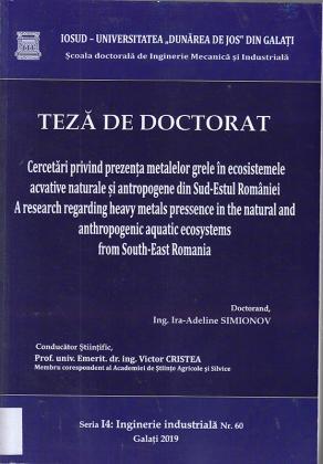 Cover for Cercetări privind prezența metalelor grele în ecosistemele acvatice naturale și antropogene din Sud-Estul României: teză de doctorat