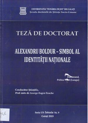 Cover for Alexandru Boldur - simbol al identității naționale: teză de doctorat