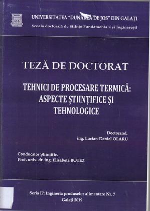 Cover for Tehnici de procesare termică: aspecte științifice și tehnologice: teză de doctorat