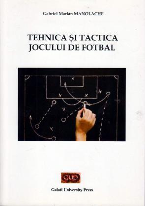 Cover for Tehnica și tactica jocului de fotbal