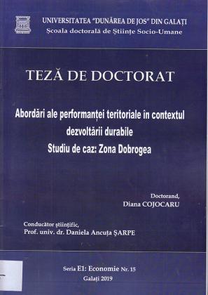 Cover for Abordări ale performanței teritoriale în contextul dezvoltării durabile: teză de doctorat