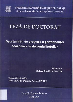 Cover for Oportunităţi de creştere a performanţei economice în domeniul hotelier: teză de doctorat