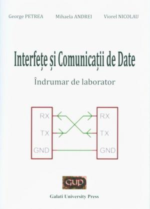 Cover for Interfețe și comunicații de date – îndrumar de laborator