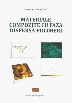 Cover for Materiale compozite cu faza dispersă polimeri Alina Crina Mureșan
