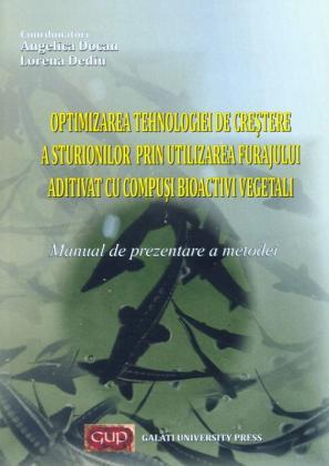 Cover for Optimizarea tehnologiei de creștere a sturionilor prin  utilizarea furajului aditivat cu compuși bioactivi vegetali