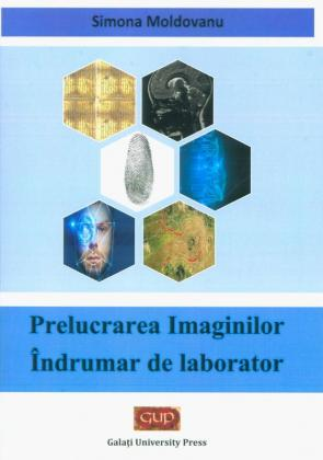 Cover for Prelucrarea imaginilor. Îndrumar de laborator