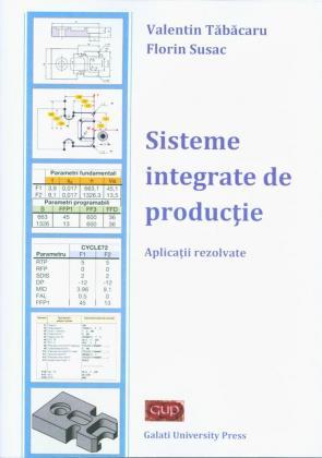 Cover for Sisteme integrate de producție. Aplicații rezolvate
