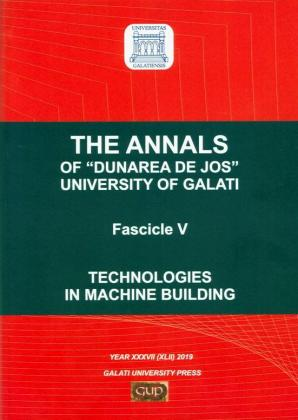 """Cover for The Annals of """"Dunarea de Jos"""" University of Galati,  Fascicle V – Technologies in Machine Building, Year XXXVII (XLII) 2019"""