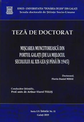 Cover for Mișcarea muncitorească din portul Galați (de la mijlocul secolului al XIX-lea și până în 1945): teză de doctorat