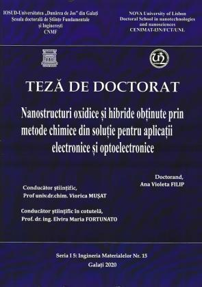 Cover for Nanostructuri oxidice și hibride obținute prin metode chimice din soluție pentru aplicații electronice și optoelectronice: teză de doctorat