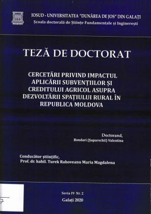 Cover for Cercetări privind impactul aplicării subvențiilor și creditului agricol asupra dezvoltării spațiului rural în Republica Moldova: teză de doctorat
