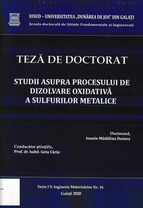Cover for Studii asupra procesului de dizolvare oxidativă a sulfurilor metalice: teză de doctorat