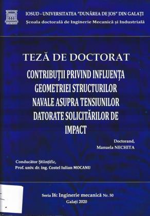 Cover for Contribuții privind influența geometriei structurilor navale asupra tensiunilor datorate solicitărilor de impact: teză de doctorat