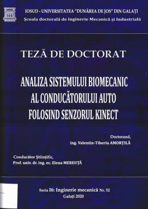 Cover for Analiza sistemului biomecanic al conducătorului auto folosind senzorul Kinect: teză de doctorat