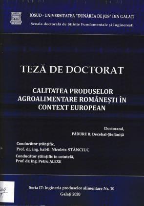 Cover for Calitatea produselor agroalimentare românești în contextul european: teză de doctorat