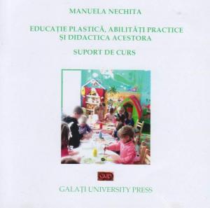 Cover for Educație plastică, abilități practice  și didactica acestora: Suport de curs